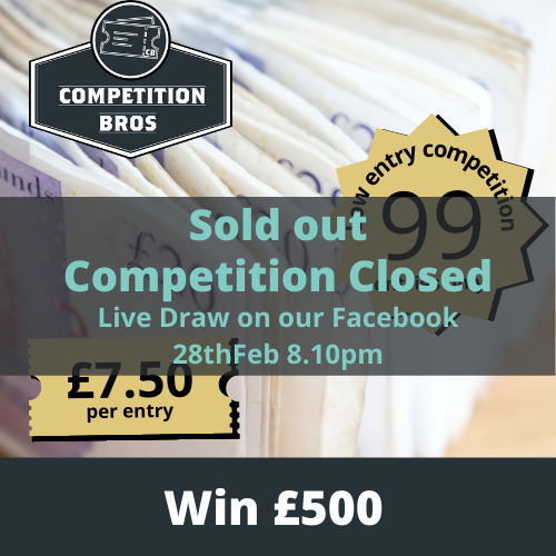 £500 – Only 99 entries!