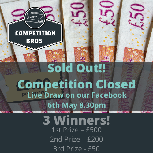 £500 cash – with 2nd & 3rd place prizes!